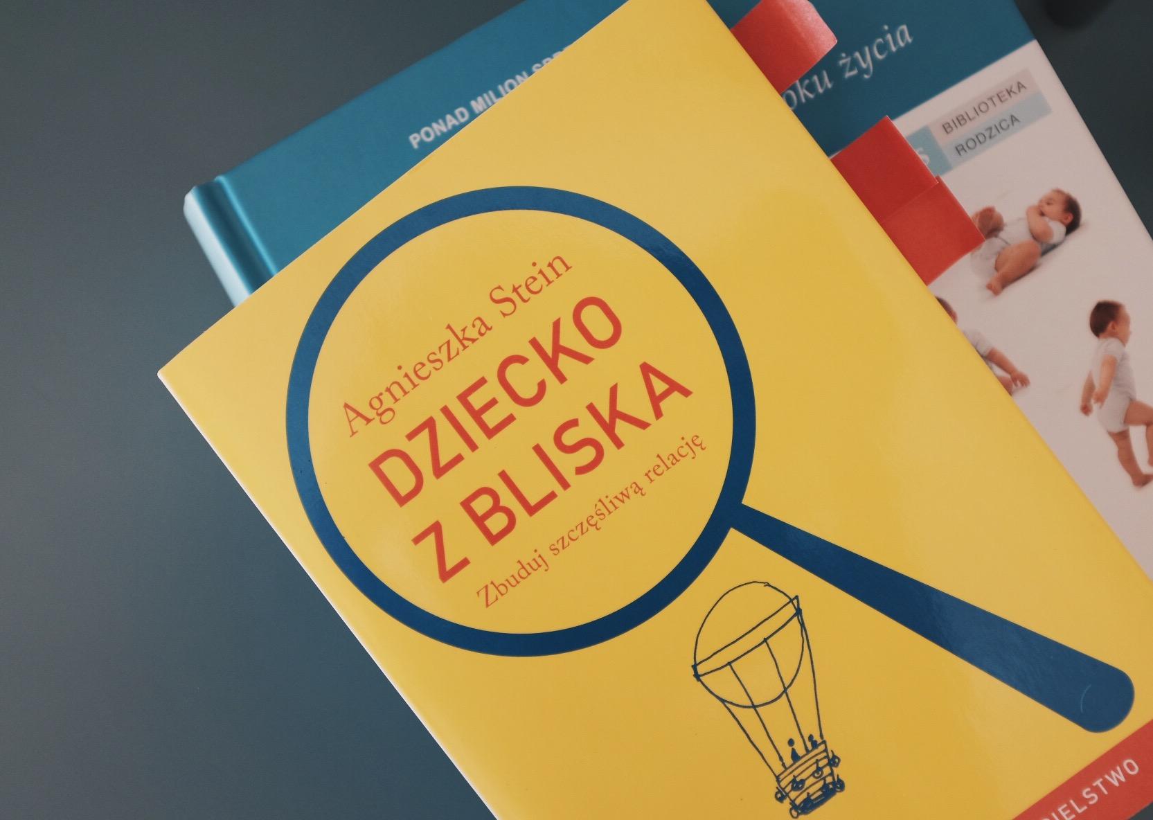 Agnieszka Stein książka dziecko z bliska